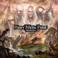 Heavy Metal Perse: Aikakirjat