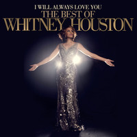 Houston, Whitney: I Will Always Love You – The Best Of Whitney Houston