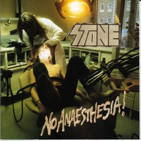 Stone : No Anaesthesia