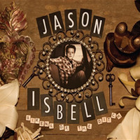Isbell, Jason: Sirens of the Ditch