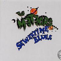 Meteors: Sewertime Blues