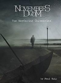 November's Doom: Wayfaring Chronicles