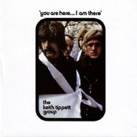 Tippett, Keith: You are here… i am there