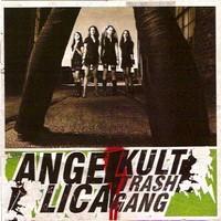 Angelica Kult: Trash gang
