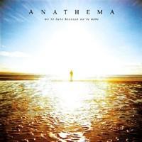 Anathema: We're Here Because We're Here