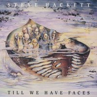 Hackett, Steve: Till We Have Faces
