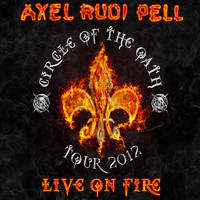 Pell, Axel Rudi: Live on fire