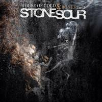 Stone Sour: House Of Gold & Bones Part 2
