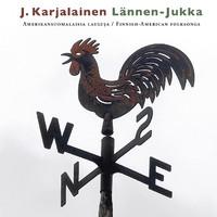 Karjalainen, J.: Lännen-Jukka