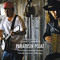 Järvenpää, Veli-Matti: Paratiisin pojat - Amerikansuomalaisia lauluja