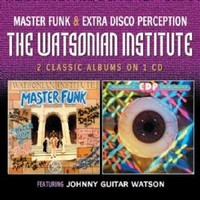 Watsonian Institute: Master funk / Extra disco perception