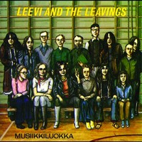 Leevi and The Leavings : Musiikkiluokka