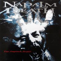 Napalm Death : Fear, Emptiness, Despair