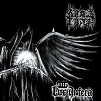 Sacrilegious Impalement: III - Lux Infera