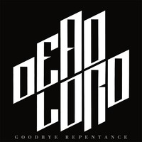 Dead Lord: Goodbye Repentance