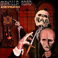 Manilla Road: Mystification