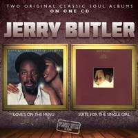 Butler, Jerry: Loves on the menu / Suite for the single girl