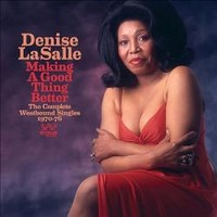 LaSalle, Denise: Making a good thing better - the complete westbound singles 1970-76