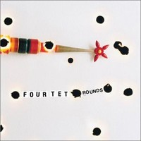 Four Tet: Rounds
