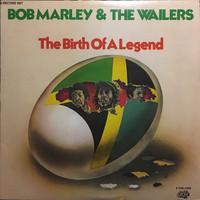 Marley, Bob: The Birth of a Legend