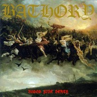 Bathory : Blood fire death