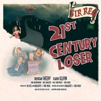Sir Reg: 21st century loser