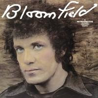 Bloomfield, Mike: Bloomfield: A Retrospective