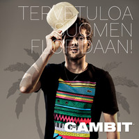 Gambit: Tervetuloa Suomen Floridaan!