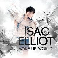 Elliot, Isac: Wake up world