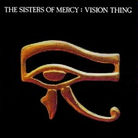 Sisters of Mercy : Vision Thing