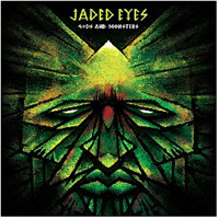 Jaded Eyes: Gods And Monsters