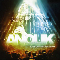 Anouk : Live At Gelredome