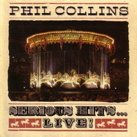 Collins, Phil : Serious Hits... Live!