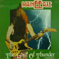 Maineeaxe: The Hour Of Thunder