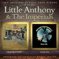Little Anthony & The Imperials: On A New Street / Hold On - Expanded edition reissue