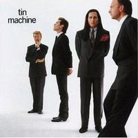 Tin Machine / Bowie, David : Tin Machine