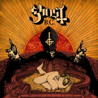 Ghost B.C. / Ghost (Swe) : Infestissumam