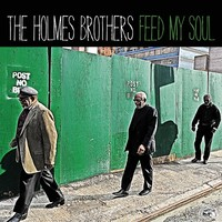 Holmes Brothers: Feed My Soul