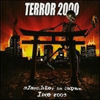 Terror 2000: Slaughter In Japan