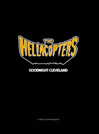 Hellacopters: Goodnight Cleveland