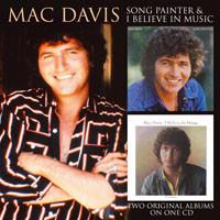 Davis, Mac: Song Painter / I Believe In Music