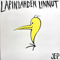 Lapinlahden Linnut: Jep