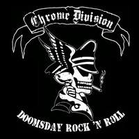 Chrome Division: Doomsday Rock 'n' Roll