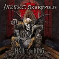 Avenged Sevenfold : Hail to the King