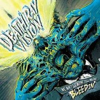 Death Ray Vision: We Ain't Leavin' Till You'Re Bleedin'