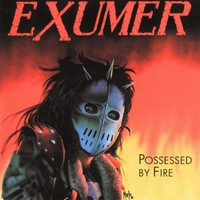Exumer: Possessed by fire