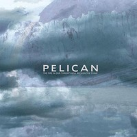 Pelican: Fire in our throats will beckon the thaw
