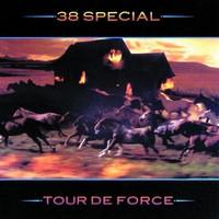 38 Special: Tour De Force