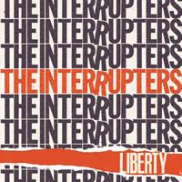 Interrupters: Liberty