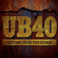 UB40: Getting Over The Strom